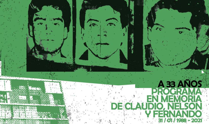 Programa especial en memoria de Claudio, Nelson y Fernando. 31 de enero.